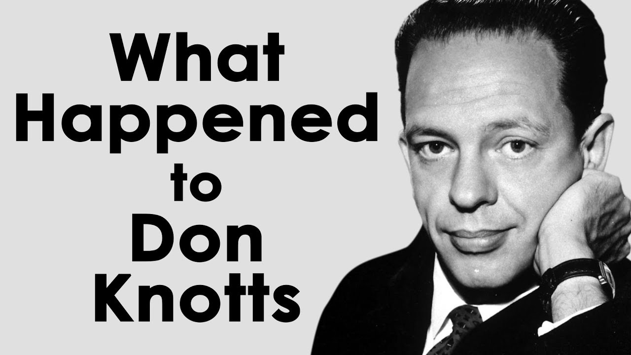 What happened to DON KNOTTS?