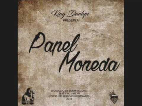 Papel Moneda - King Darlyn (Prod. Duran Records) 2016