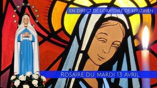 Rosaire du mardi 13 avril, replay