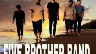 Download lagu Lagu menyentuh hati FIVE BROTHER- cerita perih