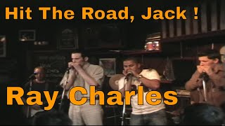 Hit The Road, Jack ! Ray Charles cover à l'harmonica