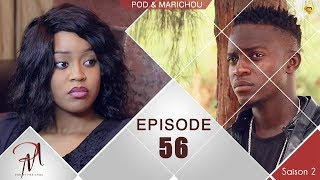 Pod et Marichou - Saison 2 - Episode 56 - VOSTFR