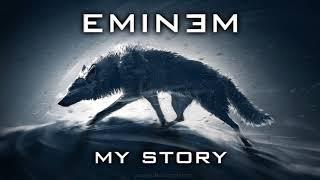 Eminem - My Story 2017