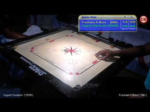 QF Set 2 Prashant S More Vs Yogesh Pardeshi 46th Sr. National & Inter State Carrom Championship