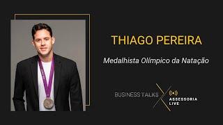 Thiago Pereira | Os diferenciais de um atleta olímpico | Business TALK$
