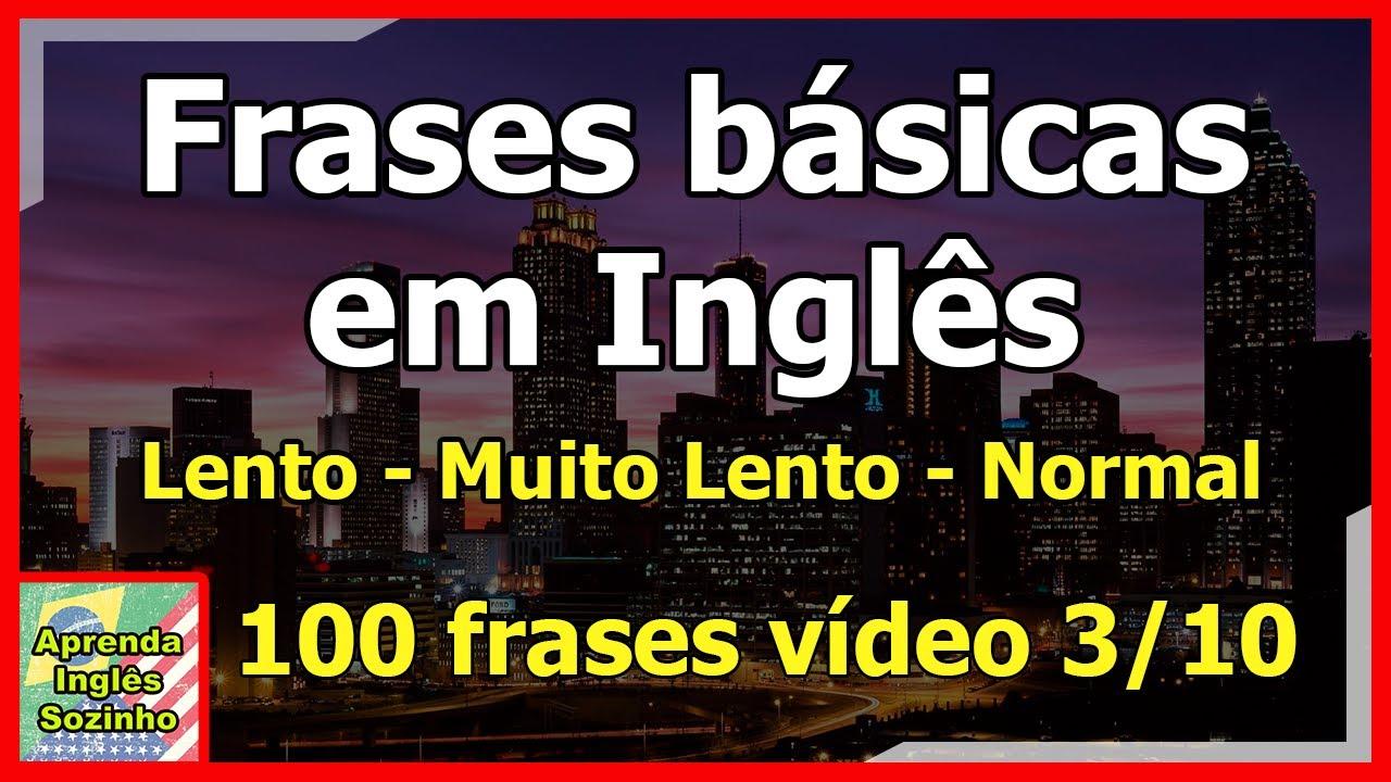 Como Aprender A Falar Ingles Sozinho Aprenda Frases Básicas Em Inglês Vídeo 38 Fácil 2019
