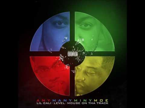 Lil Cali Feat. Level & Mouse On Tha Track - Any Many Miny Moe