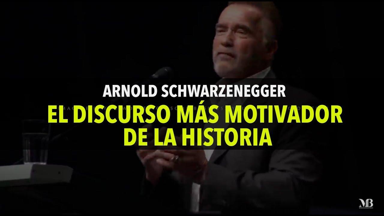 Arnold Schwarzenegger El Discurso Mas Motivador De La Historia Español