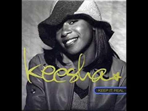 Keesha - Keep It Real