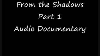 From the Shadows - A revealing documentary - 1/16
