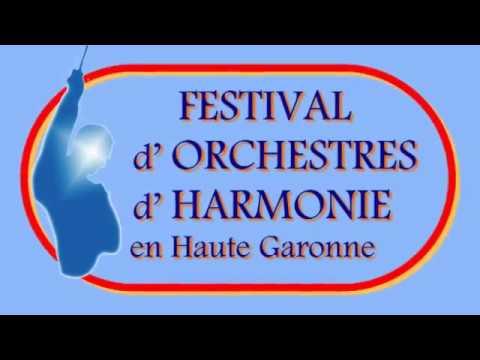 2ème FESTIVAL d'ORCHESTRES d'HARMONIE en Haute-Garonne - 2016
