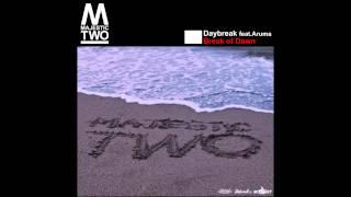 Majestic Two -Daybreak feat.Aruma / Break of Dawn