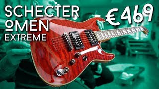 Bang for the Buck - Schecter Omen Extreme Review