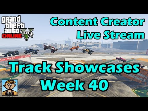 GTA Race Track Showcases (Week 40) [PC] - GTA Content Creator Live Stream