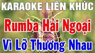 Karaoke Nhạc Sống Trữ Tình Bolero Nhạc Vàng Hải Ngoại | Liên Khúc Vì Lỡ Thương Nhau | Trọng Hiếu