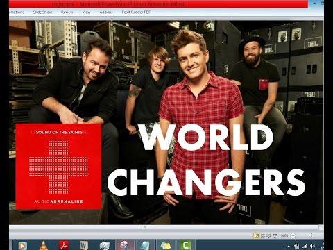 Audio Adrenaline - World Changers (Lyrics)