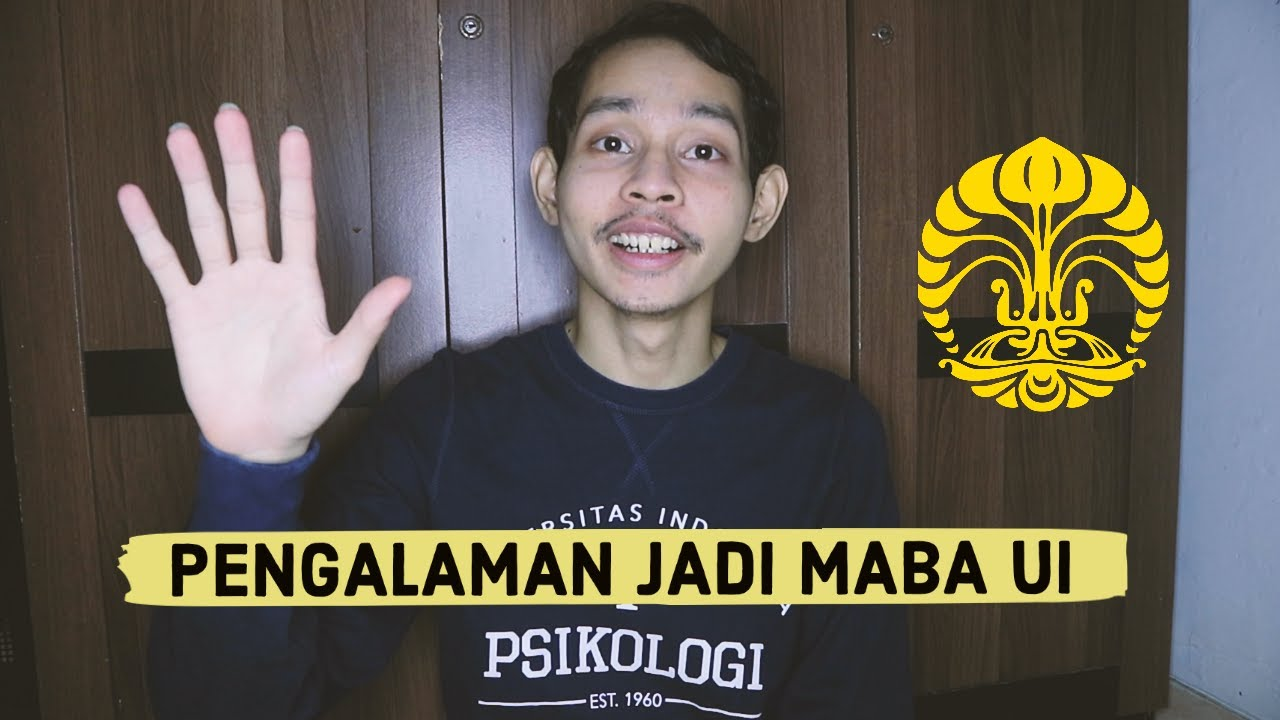 PENGALAMAN MENJADI MABA DI UNIVERSITAS INDONESIA