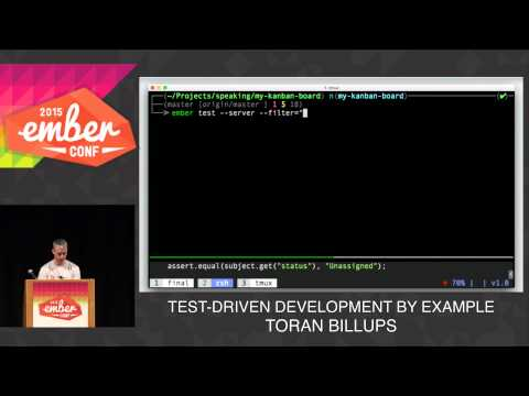 EMBERCONF 2015 - TEST-DRIVEN DEVELOPMENT BY EXAMPLE