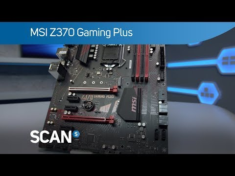 MSI Z370 Gaming Plus motherboard - overview - YouTube