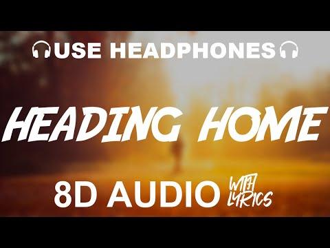 alan-walker-&-ruben---heading-home-(8d-audio)-with-lyrics