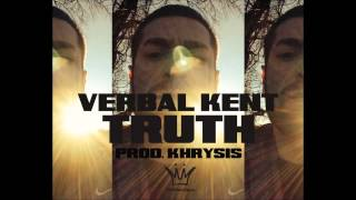 Verbal Kent - Truth (Prod. by Khrysis)