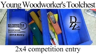 2x4 Competition Entry - Young Woodworker's Toolchest