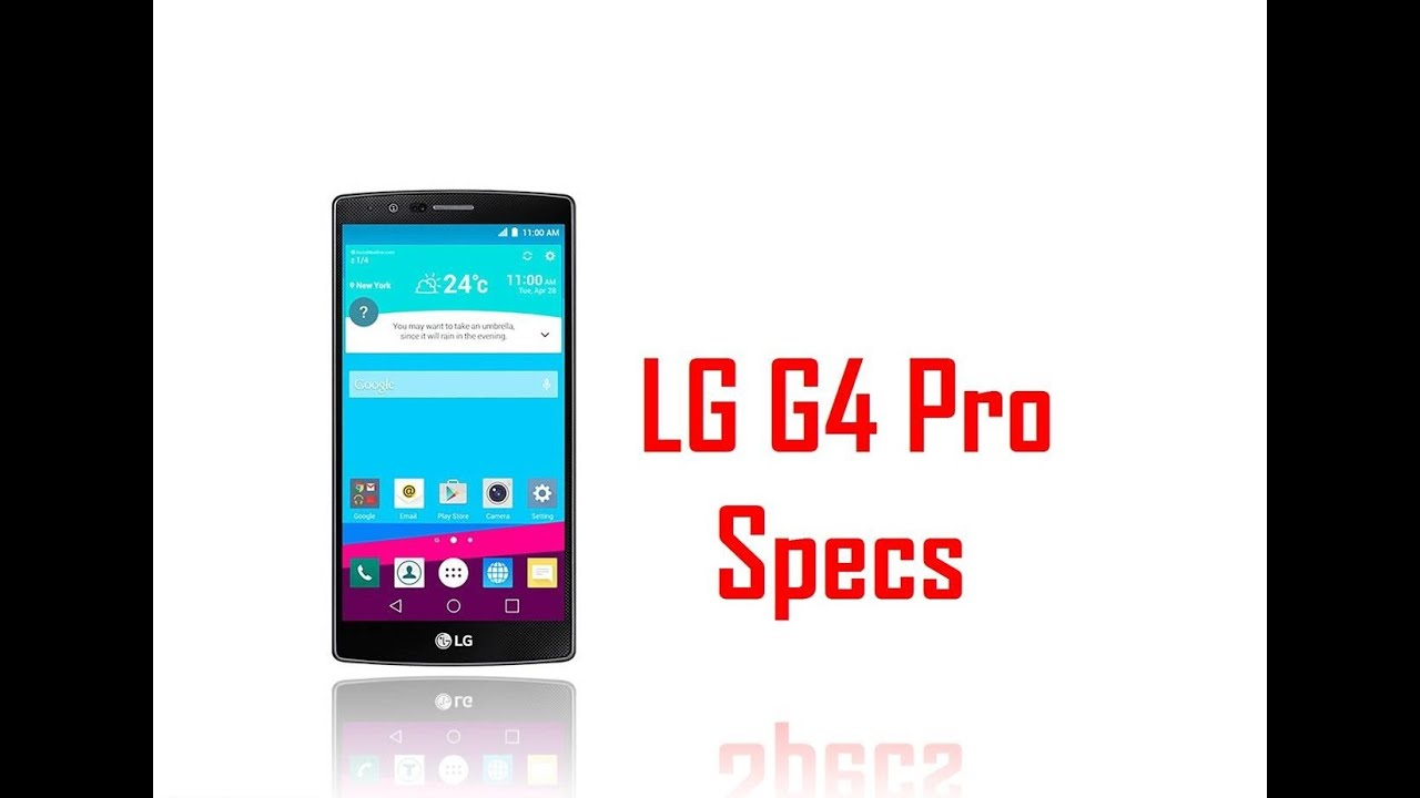 LG G4 Pro Specs & Features