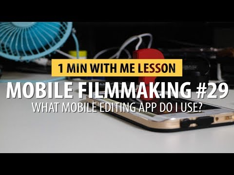 What Editing App Do I Use On My Phone??? Mobile Filmmaking