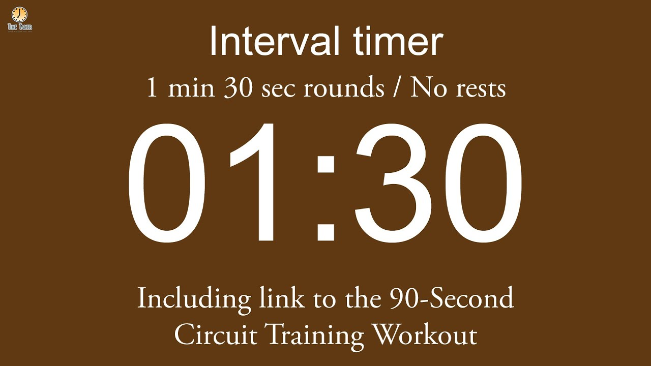 hight resolution of interval timer 1 min 30 sec rounds no rests flexible length