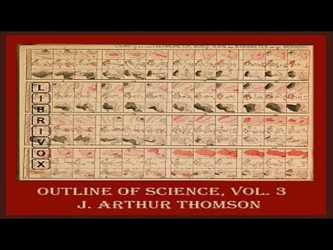 The Outline of Science (Volume 3) - Interrelations of Living Creatures