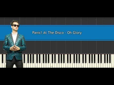 Panic! At The Disco - Oh Glory (piano tutorial/cover)