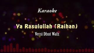 Ya Rasulullah (Raihan) - Karaoke | Sampling Yamaha Pss 970
