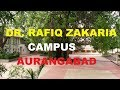 Excellent Educational Campus- Dr. RAFIQ ZAKARIA campus Aurangabad