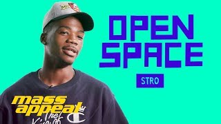 Open Space: Stro | Mass Appeal