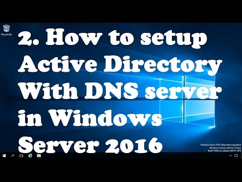 2. How To Setup Active Directory With DNS In Windows Server 2016