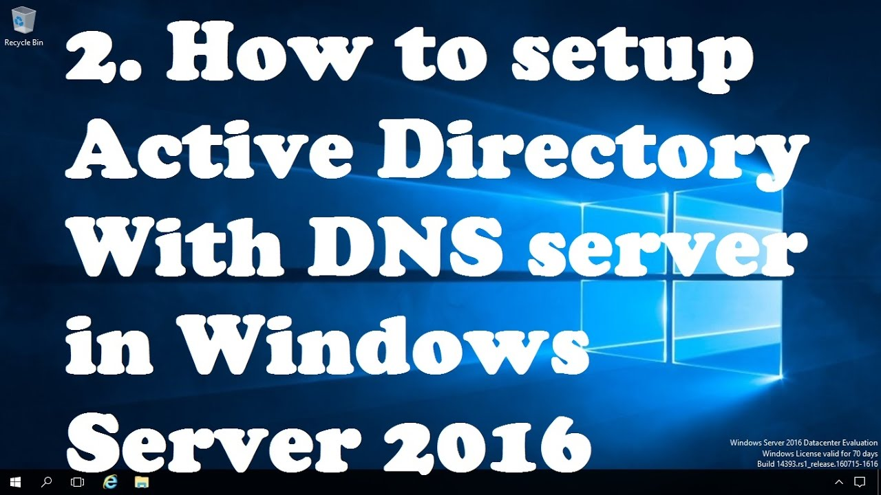 2  How to setup Active Directory With DNS In Windows Server 2016