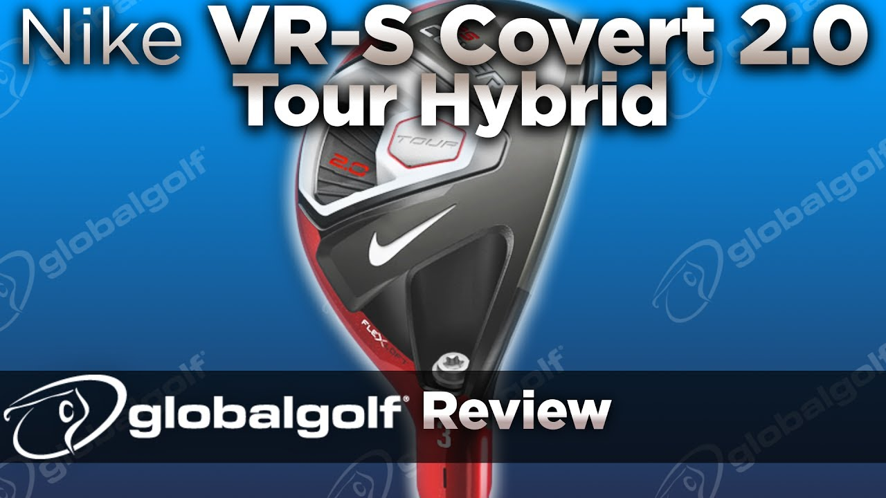 dd86928b65243 Nike VR-S Covert 2.0 Tour Hybrid - GlobalGolf Review - YouTube