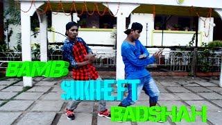 BAMB Song: Sukh-E Muzical Doctorz Feat. Badshah | Dance | Choreography Amit Arya@