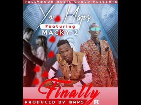 Finally - Yo Maps ft Macky2