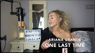 Baixar Ariana Grande - One Last Time | Cover 💗