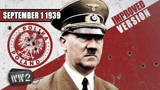 The Polish-German War - WW2 - 001 - September 1, 1939 [IMPROVED]