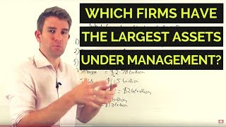 Which Firms have the Largest Assets Under Management? 💸