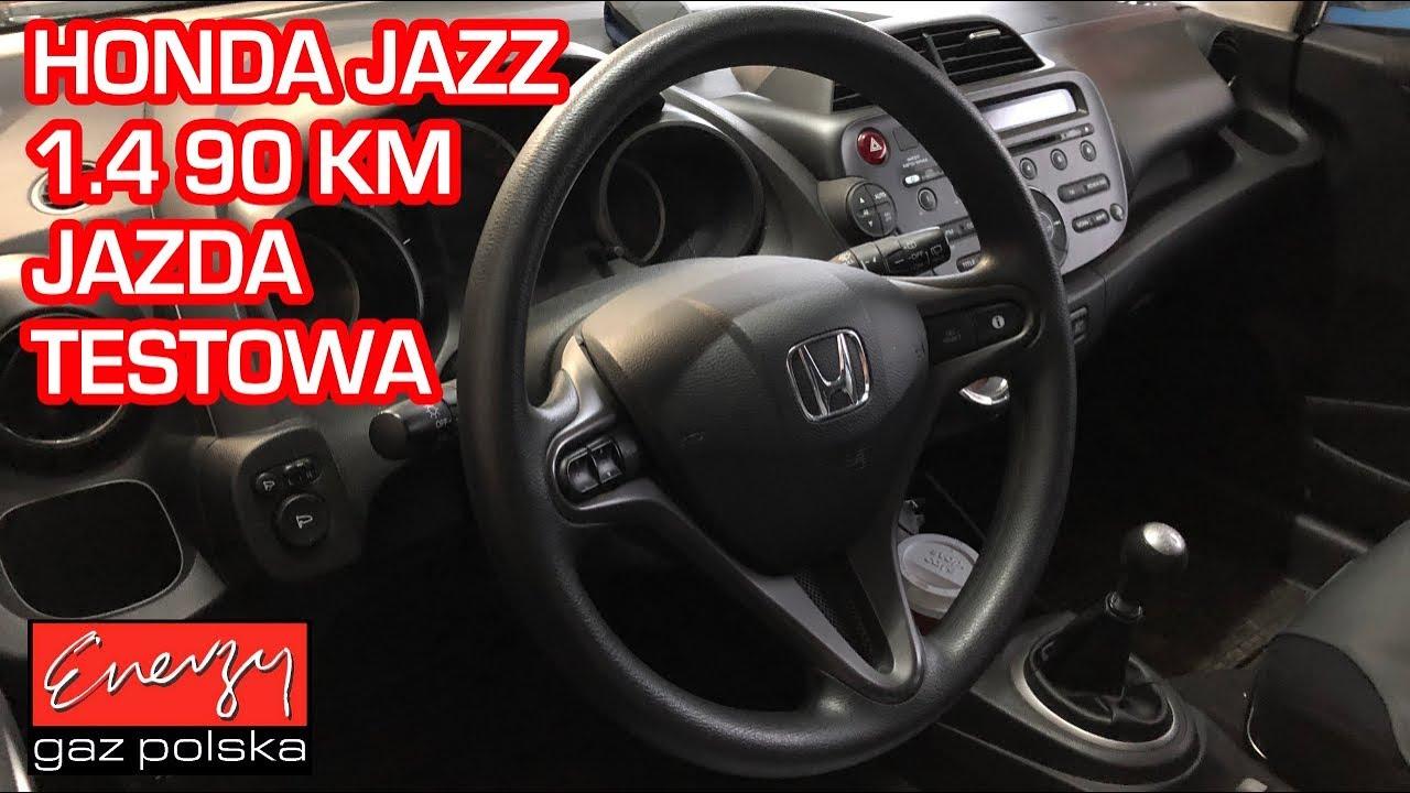 Jazda Próbna Testowa Test Lpg Honda Jazz Z 14 90km 2011r W Energy