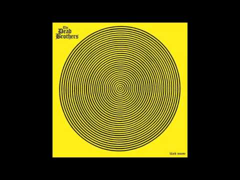 "The Dead Brothers - ""Black Moose"" Full Album (2014)"