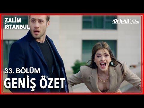 Zalim İstanbul 33. Bölüm Geniş Özet