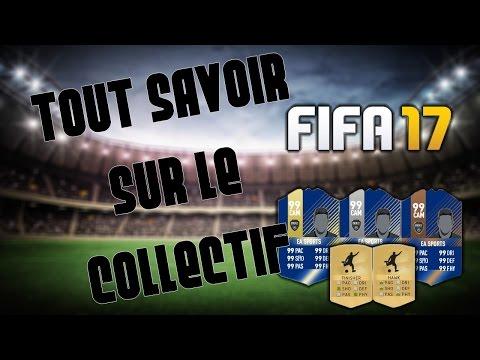 TOUT SAVOIR SUR LE COLLECTIF | GRANDE VÉRITÉ!!! - FIFA 17