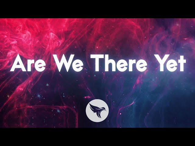 32Stitches - Are We There Yet (Official Lyric Video) Ft. BAER