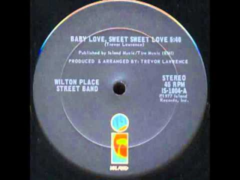 Wilton Place Street Band - Baby Love,Sweet,Sweet Love (Special Disco Version)