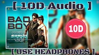 bad-boy-song-10d-songs-8d-bass-boosted-saaho-badshah-10d-songs-hindi