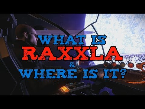 Where is Raxxla and what is it?